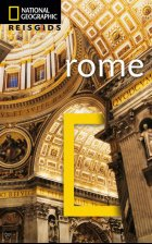 ROME - National Geographic Traveler Guide. By Michael Brouse, Sari Gilbert and Tino Soriano