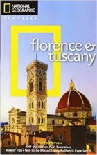 Florence and Tuscany - National Geographic Traveler Guide. By Tim Jepson and Tino Soriano